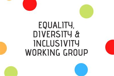 Equality, Diversity & Inclusivity Working Group Recruitment